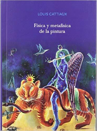 Libro destacado. Louis Cattiaux, FÍSICA Y METAFÍSICA
