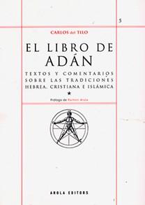 Libro destacado. Carlos del Tilo, EL LIBRO DE ADÁN