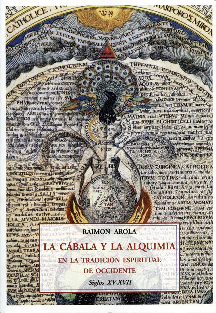 """""""La cábala y la alquimia en la tradición espiritual de Occidente. Ss. XV-XVII"""""""