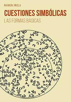"""""""Cuestiones simbólicas. Las formas básicas"""""""