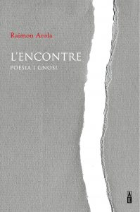 """L'ENCONTRE. Poesia i gnosi"""