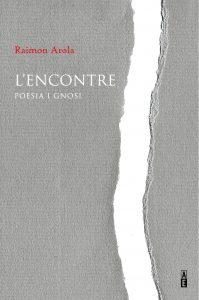 """L'ENCONTRE. Poesia i gnosi"""