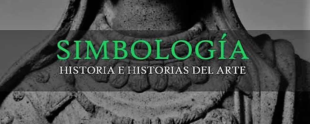 SIMBOLOGÍA. HISTORIA E HISTORIAS DEL ARTE I
